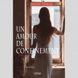 """""""Un Amour de Confinement""""..."""