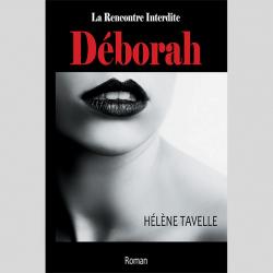 """""""Déborah - La Rencontre..."""